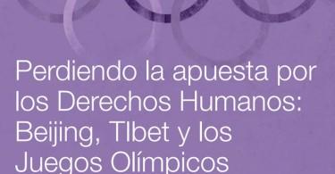 Portada-Informe-Perdiendo-Apuesto-DDHH-Tibet-Juegos-Olimpicos